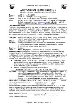 přihláška a základní pokyny - Gymnázium Slovanské náměstí