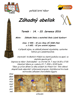 Záhadný obelisk - Dům dětí a mládeže SOVA v Chebu
