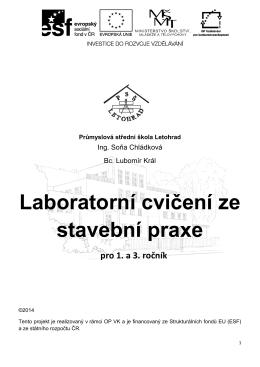 Laboratorní cvičení ze stavební praxe