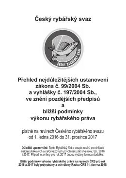 Český rybářský svaz Přehled nejdůležitějších ustanovení Český