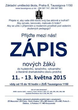 11. ‐ 13. května 2015 vždy od 15 do 18 hodin v ZUŠ Taussigova 1150