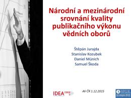 Národní a mezinárodní srovnání kvality - IDEA - cerge-ei