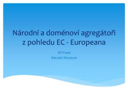 Národní a doménoví agregátoři z pohledu EC
