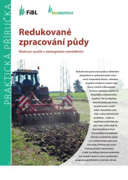 Redukované zpracování půdy Možnost využití v ekologickém