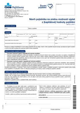 Návrh pojistníka na změnu možnosti výplat z (kapitálové) hodnoty