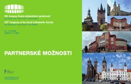 PARTNERSKÉ MOŽNOSTI - kongres České ortodontické společnosti