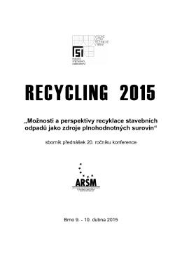 """""""Možnosti a perspektivy recyklace stavebních odpadů jako"""