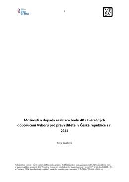 Možnosti a dopady realizace bodu 40 závěrečných doporučení