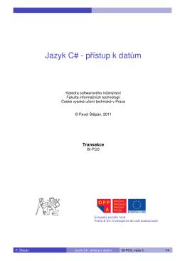 Jazyk C# - přístup k datům - Edux - České vysoké učení technické v