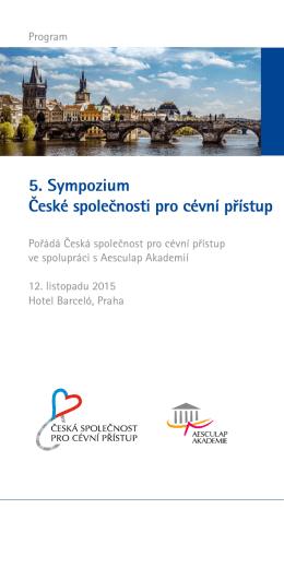 5. Sympozium České společnosti pro cévní přístup
