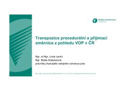 Transpozice procedurální a přijímací směrnice z pohledu VOP v ČR