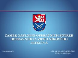 Záměr naplnění operačních potřeb dopr a vrt letectva_verze PS 4.12