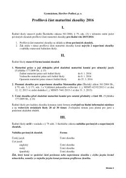 Profilová část maturitní zkoušky 2016 I. II. III.