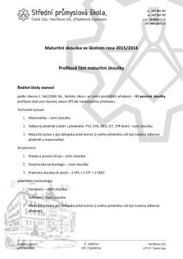 Maturitní zkouška ve školním roce 2015/2016 Profilová část maturitní