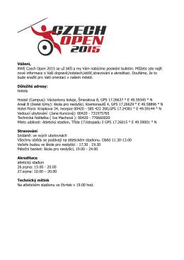 Vážení, RWE Czech Open 2015 se už blíží a my Vám nabízíme