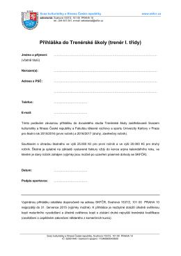 Přihláška do Trenérské školy (trenér I. třídy)