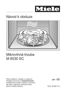 Návod k obsluze Mikrovlnná trouba M 6030 SC