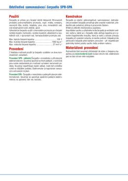 Odstředivé samonasávací čerpadlo SPB−SPA Použití Provedení