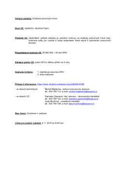 Veřejná zakázka: Dodávka pohonných hmot Druh VZ: nadlimitní