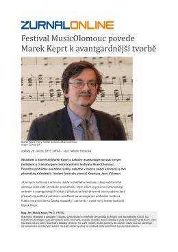 Festival MusicOlomouc povede Marek Keprt k avantgardne js í tvorbe