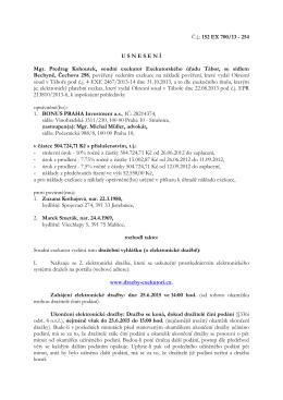 Č.j.: 152 EX 700/13 - 254 U S N E S E N Í Mgr. Predrag Kohoutek