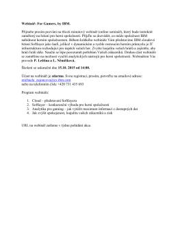 Webinář: For Gamers, by IBM. Přijměte prosím pozvání na třiceti
