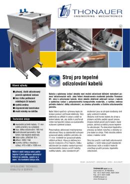 Stroj pro tepelné odizolování kabelŰ