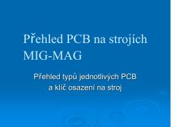 Přehled PCB na strojích MIG-MAG