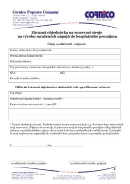 Závazná objednávka na rezervaci stroje