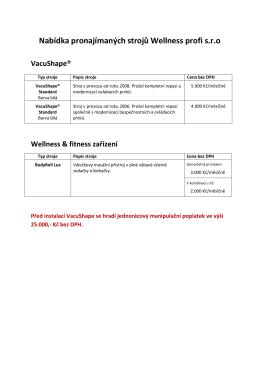 Nabídka pronajímaných strojů Wellness profi s.r.o
