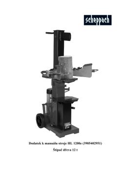 Dodatek k manuálu stroje HL 1200e (3905402951) Štípač dřeva 12 t