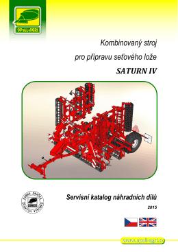Kombinovaný stroj pro přípravu seťového lože SATURN IV