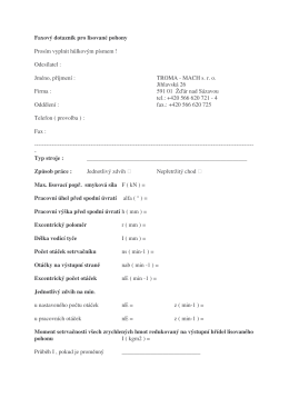 Faxový dotazník pro lisované pohony Prosím vyplnit hlkovým