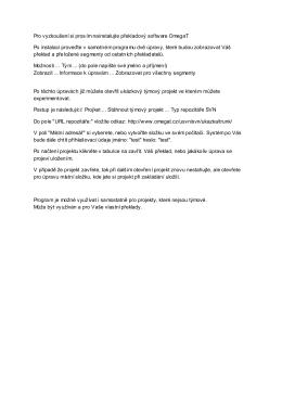 Pro vyzkoušení si prosím nainstalujte překladový software OmegaT