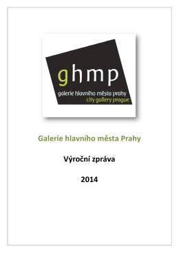 Výroční zpráva za rok 2014 - Galerie hlavního města Prahy