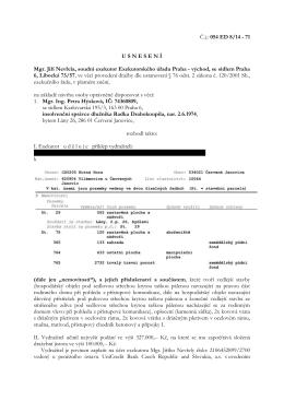Č.j.: 054 ED 8/14 - 71 U S N E S E N Í Mgr. Jiří Nevřela, soudní