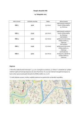 Rozpis zkoušek HSK 14.11. 2015 a jak se k nám dostanete!