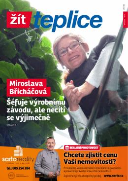 Miroslava Břicháčová Šéfuje výrobnímu závodu, ale necítí