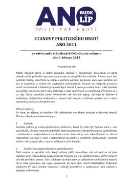 STANOVY POLITICKÉHO HNUTÍ ANO 2011
