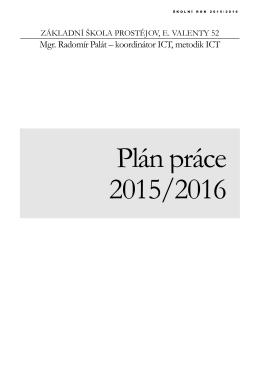 Plán ICT koordinátora - Základní škola Prostějov, E. Valenty 52