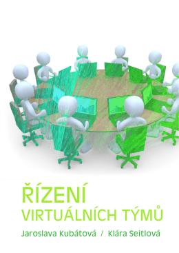 Řízení virtuálních týmů - Katedra psychologie Filozofické fakulty UP