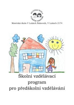 Školní vzdělávací program pro předškolní vzdělávání