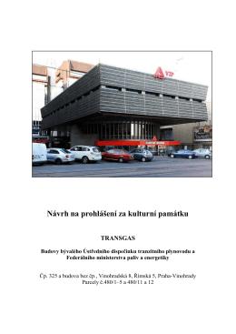 Návrh na prohlášení souboru budov Transgas za kulturní památku