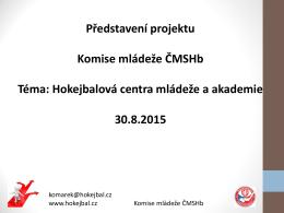 Prezentace HCM a akademie