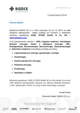 V Kutné Hoře 6.5.2015 Firemní sdělení Společnost RADIX CZ s.r.o.