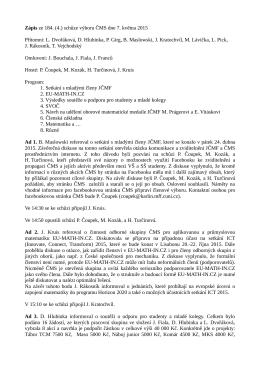 Zápis ze 184. (4.) schůze výboru ČMS dne 7. května 2015 Přítomni