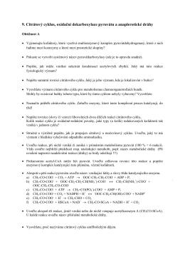 9. Citrátový cyklus, oxidační dekarboxylace pyruvátu a anaplerotické