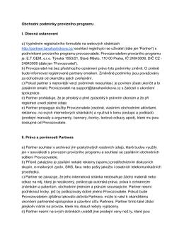Obchodní podmínky provizního programu I. Obecná ustanovení a