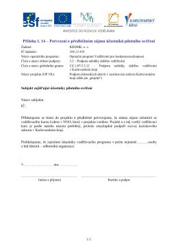 Příloha č. 14 – Potvrzení o předběžném zájmu účastníků pilotního