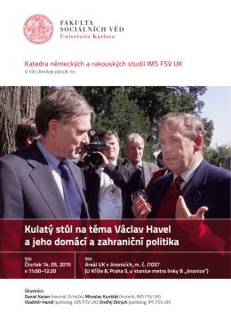 Kulatý stůl na téma Václav Havel a jeho domácí a zahraniční politika